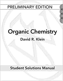 organic chemistry david klein 1st edition solutions manual