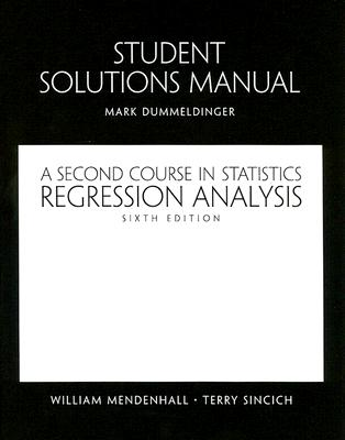 a second course in statistics regression analysis solution manual