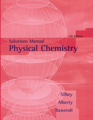 physical chemistry for the biosciences solutions manual