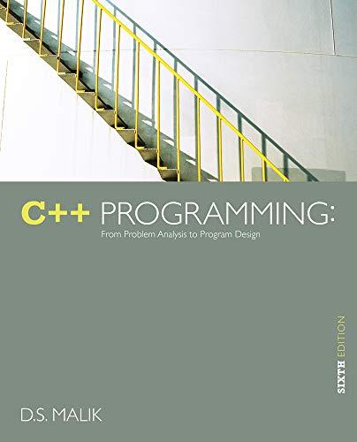 ds malik c++ programming 7th edition solutions manual